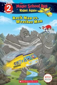 rock-man-vs-weather-man-scholastic-reader-level-2-magic-school-bus-rides-again.jpg