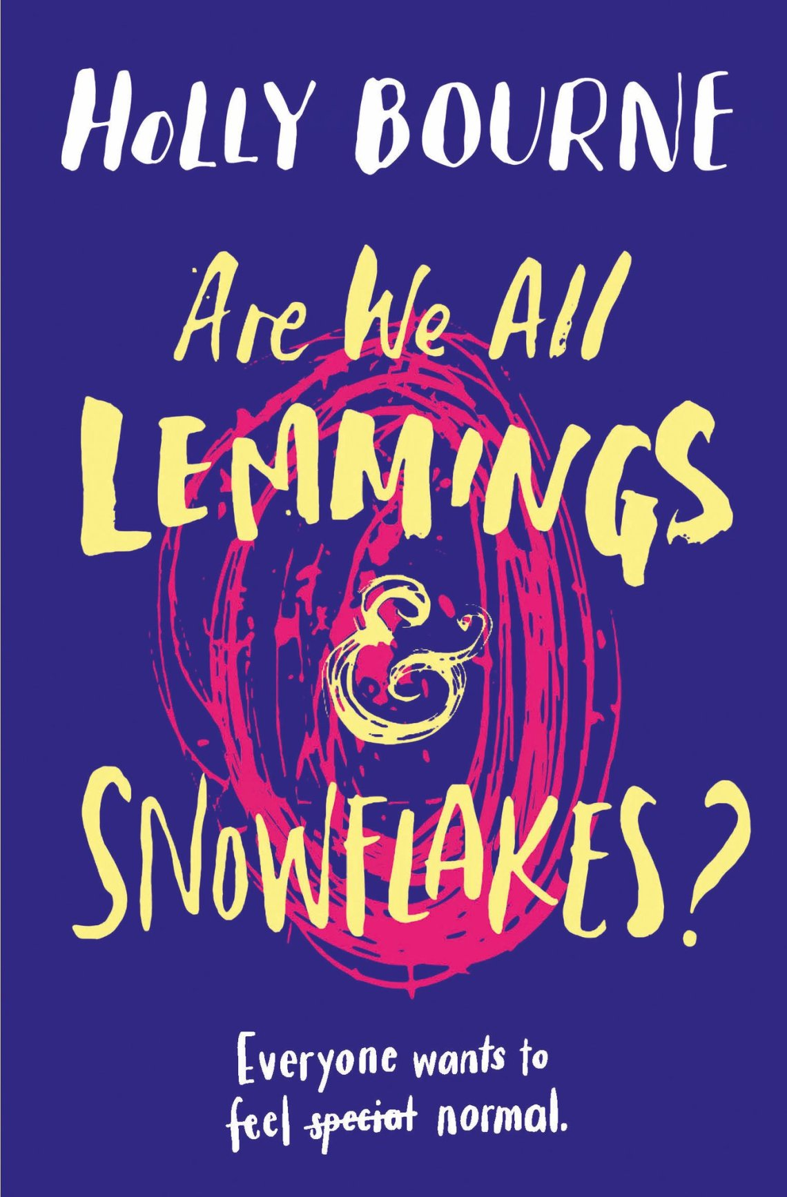 Are-We-All-Lemmings-and-Snowflakes-by-Holly-Bourne.jpg
