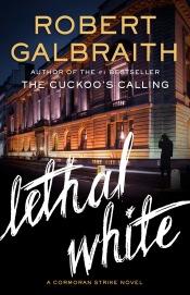 Lethal White by Robert Galbraith US.jpg
